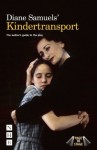 Diane Samuels' Kindertransport: The Author's Guide to the Play - Diane Samuels