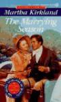 The Marrying Season - Martha Kirkland