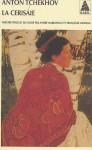 La Ceriseraie - Anton Chekhov, André Markowicz, Françoise Morvan