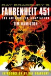 Ray Bradbury's Fahrenheit 451: The Authorized Adaptation - Ray Bradbury, Tim Hamilton