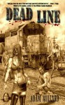 Dead Line (The Dead Series #3) - Adam Millard