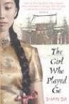 The Girl Who Played Go - Shan Sa