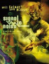 Signal to Noise - Dave McKean, Sierra Hahn, Neil Gaiman