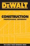 Dewalt Professional Reference Series - Paul Rosenberg