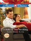 A Baby in His Stocking - Laura Marie Altom, Laura Altom