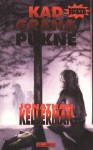 Kad grana pukne (Alex Delaware #1) - Jonathan Kellerman, Manja Šegrt