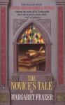 The Novice's Tale (A Dame Frevisse Mystery) - Margaret Frazer