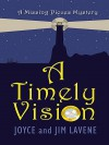 A Timely Vision - Joyce Lavene, Jim Lavene