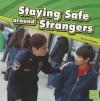Staying Safe Around Strangers - Lucia Raatma