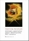Antologia angielskiej poezji metafizycznej XVII stulecia - Stanisław Barańczak