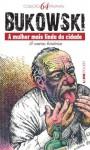 A mulher mais linda da cidade (Portuguese Edition) - Charles Bukowski, Milton Persson