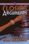 Closing Arguments (ArtiFactual, #4) - Alessia Brio, Will Belegon
