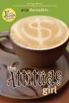 The Attitude Girl - Mila Bernadkin, Gary Anderson