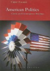 American Politics: Classic and Contemporary Readings - Allan J. Cigler, Burdett A. Loomis