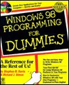 Windows 98 Programming for Dummies [With Contains Shareware Versions of Cute FTP, Hot Dog..] - Stephen Randy Davis, Richard J. Simon