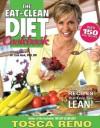 The EAT-CLEAN DIET Cookbook - Tosca Reno