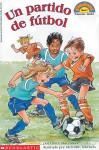 Soccer Game (un Partido De Futbol) Level 1 (Hello Reader) - Grace Maccarone, Meredith Johnson