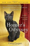 Homer's Odyssey: A Fearless Feline Tale, or How I Learned about Love and Life with a Blind Wonder Cat - Gwen Cooper