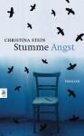 Stumme Angst - Christina Stein