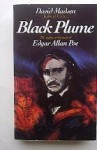 Black Plume: The Suppressed Memoirs of Edgar Allan Poe - David Madsen
