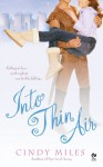 Into Thin Air - Cindy Miles