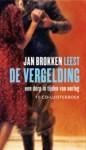 De vergelding: Een dorp in tijden van oorlog - Jan Brokken