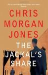 The Jackal's Share - Chris Morgan Jones