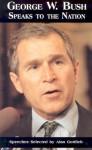 George W. Bush Speaks to America - George W. Bush, Alan Gottlieb