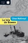 La isla de Bowen - César Mallorquí