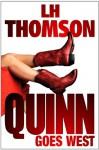 Quinn Goes West - L.H. Thomson