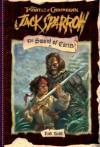 Jack Sparrow: The Sword of Cortes - Rob Kidd