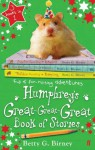 Humphrey's Great-Great-Great Book of Stories - Betty G. Birney