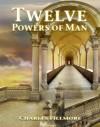 Twelve Powers of Man - Charles Fillmore