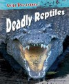 Deadly Reptiles - Andrew Solway