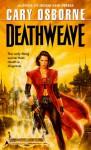 Deathweave - Cary G. Osborne