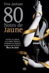 80 Notes de jaune (ROMANTICA) (French Edition) - Vina Jackson, Angela Morelli