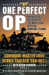 One Perfect Op - Dennis C. Chalker, Kevin Dockery