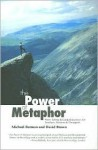 power of metaphor - Michael Berman, David Brown