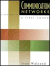 Communication Networks: A First Course - Jean Walrand