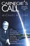 Carnegie's Call: Developing the Success Habit - Michael J. Malone