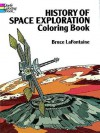 History of Space Exploration Coloring Book - Bruce Lafontaine