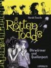 Die Rottentodds - Ohrwürmer und Quallenpest - Harald Tonollo, Carla Miller