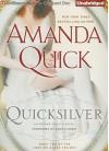 Quicksilver (Arcane Society, #11) (Looking Glass Trilogy #2) - Anne Flosnik, Amanda Quick