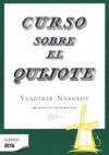 Curso Sobre el Quijote = Lectures on Don Quixote - Vladimir Nabokov