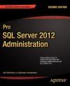 Pro SQL Server 2012 Administration - Ken Simmons, Sylvester Carstarphen