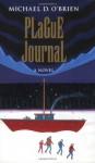 Plague Journal - Michael D. O'Brien