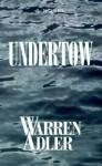 Undertow - Warren Adler