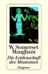 Die Leidenschaft des Missionars (Regen) - W. Somerset Maugham