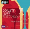 Private Lives: Classic Radio Theatre Series - Noël Coward, Paul Scofield, Patricia Routledge