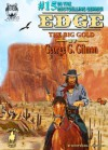 EDGE: The Big Gold - George G. Gilman, Malcolm Davey